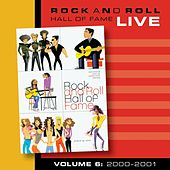 Rock and Roll Hall of Fame Volume 6: 2000-2001 by Various Artists