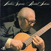 Play & Download Recital intimo by Andres Segovia | Napster