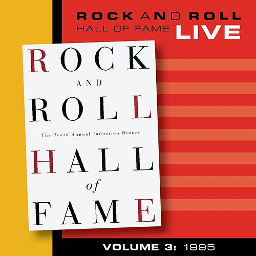 Play & Download Rock and Roll Hall of Fame Volume 3: 1995 by Various Artists | Napster