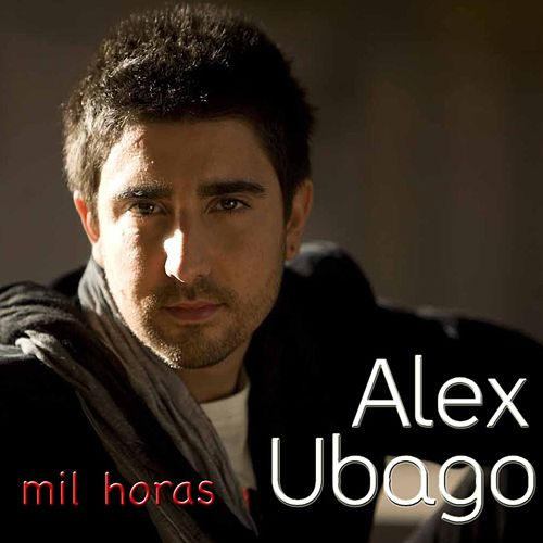 Play & Download Mil horas - EP by Alex Ubago   Napster