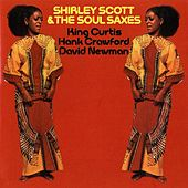 Play & Download Shirley Scott & The Soul Saxes by Shirley Scott | Napster