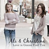 Play & Download Love Is Gonna Find You by Ali | Napster
