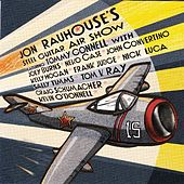 Play & Download Jon Rauhouse's Steel Guitar Air Show by Jon Rauhouse | Napster
