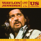 Play & Download Live At The US Festival, 1983 by Waylon Jennings | Napster