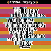 Play & Download Theme From Mr. Lucky, The Untouchables And Other TV Action jazz by Mundell Lowe | Napster