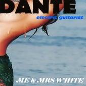 Me & Mrs White by Dante Lachica