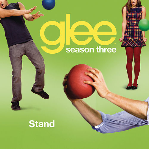 Play & Download Stand (Glee Cast Version) by Glee Cast | Napster