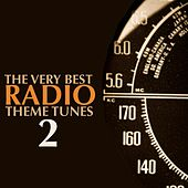 Play & Download The Very Best Radio Theme Tunes - Volume 2 by Various Artists | Napster