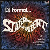 Play & Download Statement Of Intent by DJ Format | Napster