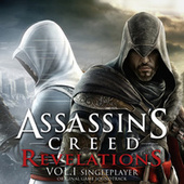 Play & Download Assassin's Creed Revelations, Vol. 1 (Single Player) [Original Game Soundtrack] by Various Artists | Napster