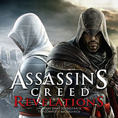 Play & Download Assassin's Creed Revelations (The Complete Recordings) [Original Game Soundtrack] by Various Artists | Napster