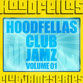 Club Jamz Vol.1 by Hood Fellas