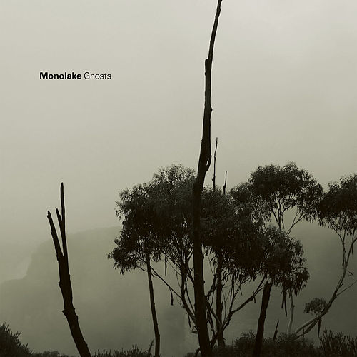 Ghosts by Monolake
