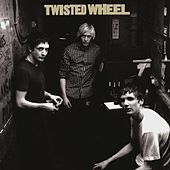 Play & Download Twisted Wheel by Twisted Wheel | Napster