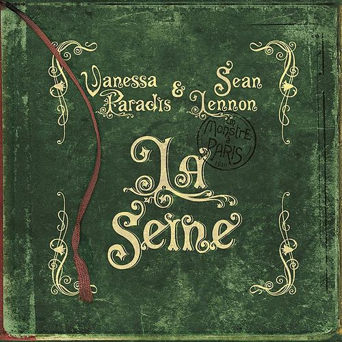 La Seine (from 'A Monster in Paris') by Vanessa Paradis