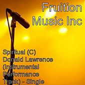 Play & Download Spiritual (C) Donald Lawrence (Instrumental Track) by Fruition Music Inc. | Napster