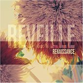 Play & Download Réveille by Renaissance | Napster