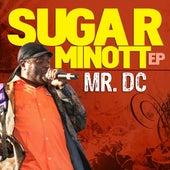 Play & Download Sugar Minott EP: Mr. DC by Sugar Minott | Napster