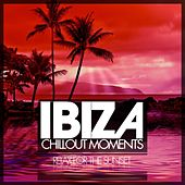 Ibiza Chillout Moments (Relax for the Sunset) by Various Artists