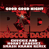Play & Download Good Good Night by Roscoe Dash | Napster