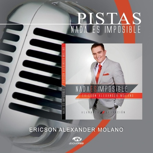 Play & Download Pistas - Nada Es Imposible by Ericson Alexander Molano | Napster
