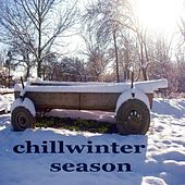 Play & Download Chillwinter Season (20 Chillout House Music Tunes Compilation) by Various Artists | Napster