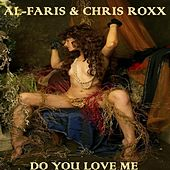 Play & Download Do You Love Me (Full Mix Version) by Al-Faris | Napster