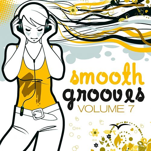 Play & Download Smooth Grooves, Vol. 7 (Lounge & Downbeat Sunset Edition) by Various Artists | Napster