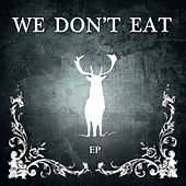 Play & Download We Don't Eat EP by James Vincent McMorrow | Napster