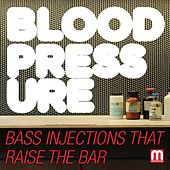 Play & Download Blood Pressure by Various Artists | Napster
