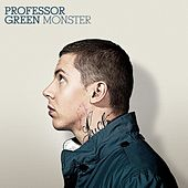 Play & Download Monster by Professor Green | Napster