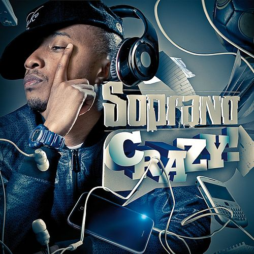 Crazy de Soprano