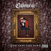 Play & Download God Save the King by Copywrite | Napster