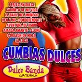Cumbias Dulces by Dulce Banda Guatemala