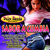Sabor a Cumbia by Dulce Banda Guatemala