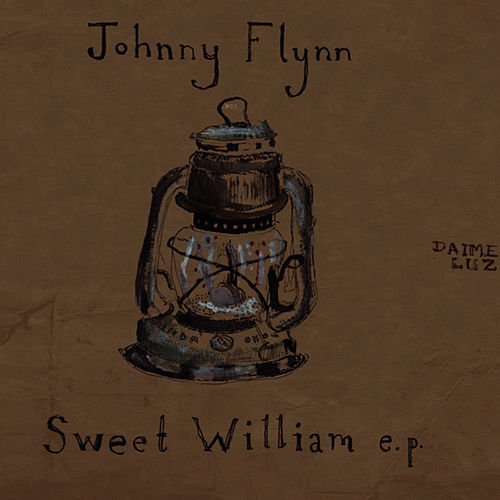 Play & Download Sweet William EP by Johnny Flynn | Napster