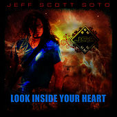 Play & Download Look Inside Your Heart by Jeff Scott Soto | Napster