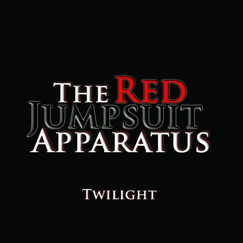 Twilight - Single by The Red Jumpsuit Apparatus