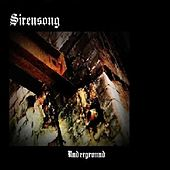 Play & Download Underground by Sirensong | Napster