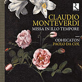 Play & Download Monteverdi: Missa in illo tempore by Odhecaton | Napster