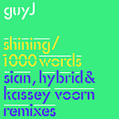 Shining / 1000 Words Remixes by Guy J