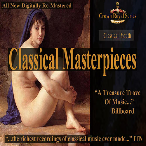 Play & Download Classical Youth - Classical Masterpieces by Various Artists | Napster