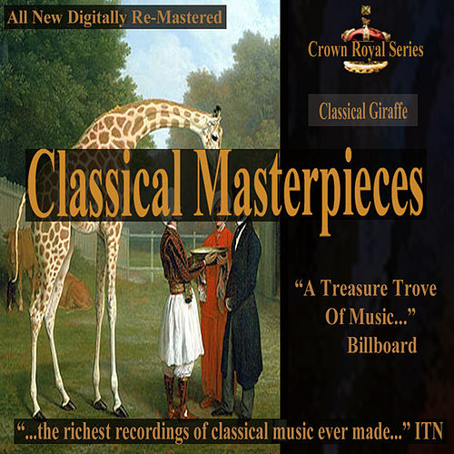 Play & Download Classical Giraffe - Classical Masterpieces by Various Artists | Napster