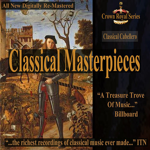 Classical Cabellero - Classical Masterpieces by Various Artists