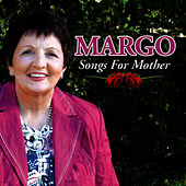 Songs for Mother by Margo