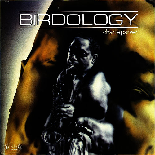 Play & Download Birdology by Charlie Parker | Napster