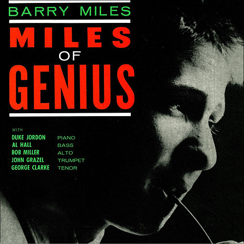 Miles Of Genius by Barry Miles