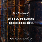 Charles Dickens - The Poetry by Charles Dickens