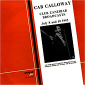 Play & Download Club Zanzibar Broadcasts by Cab Calloway | Napster