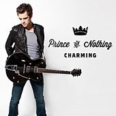 Play & Download Prince of Nothing Charming - Single by Tyler Hilton | Napster